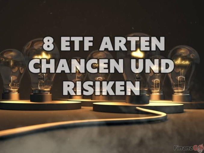 8 ETF Arten - Chancen und Risiken in einer super Übersicht